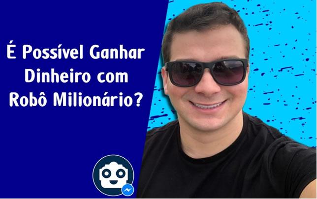 Ganhar dinheiro com robô milionário